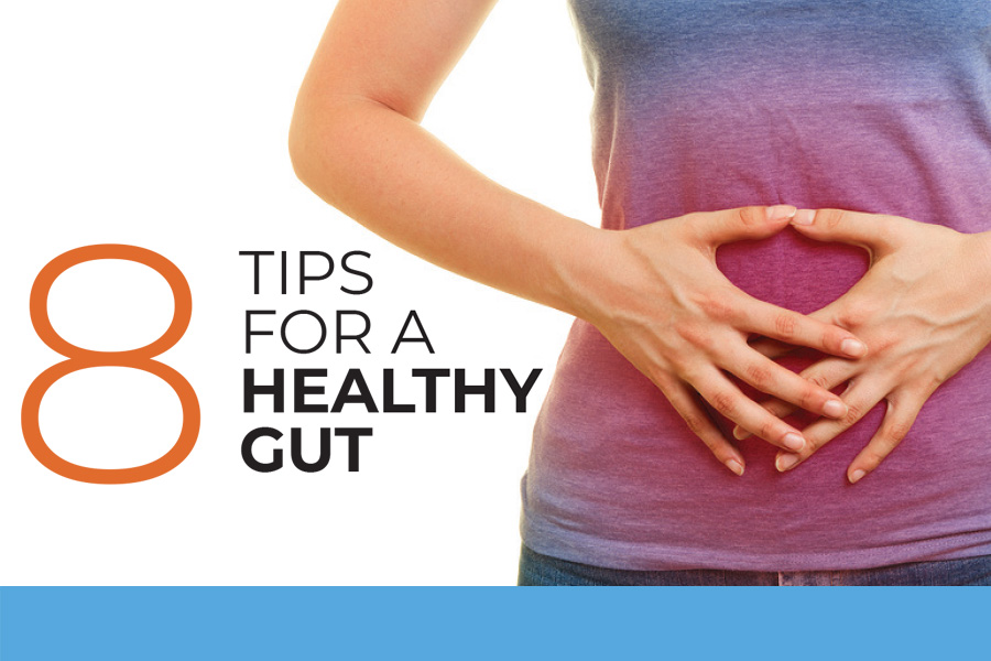 8 Tips for a Healthy Gut