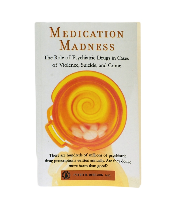 Medication Madness by Peter Breggin