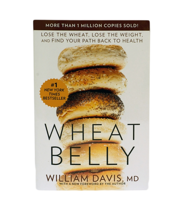 Wheat Belly by Dr. William Davis