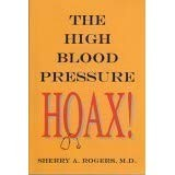 The High Blood Pressure Hoax By Sherry Rogers, M.D.